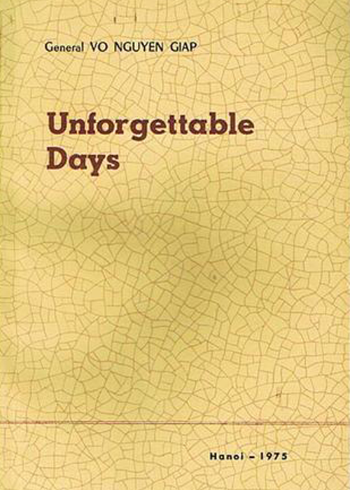 Unforgettable Days by General Võ Nguyên Giáp
